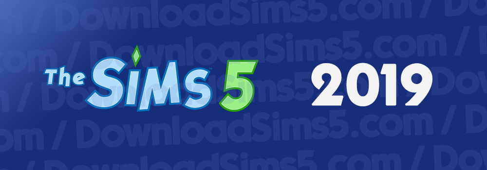 Possible release date The Sims 5: July 2019