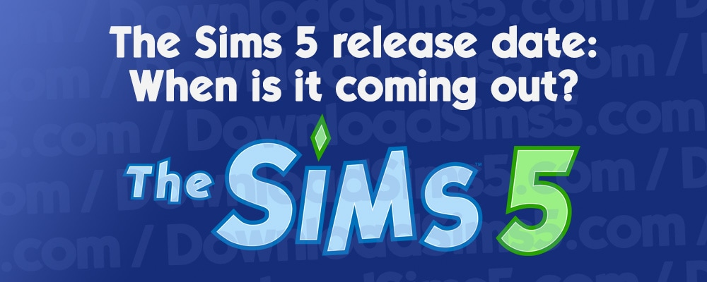 Release date: When is The Sims 5 coming out?