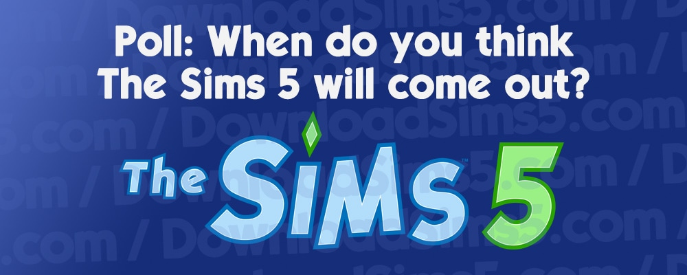 Release date poll for The Sims 5