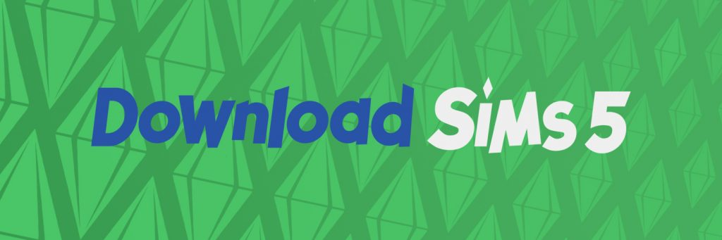 Download Sims 5