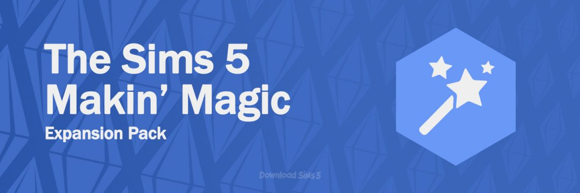 Sims 5 Makin' Magic expansion pack