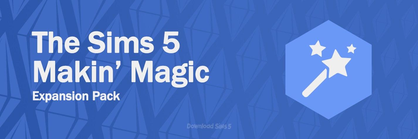 Sims 5 Makin' Magic expansion pack