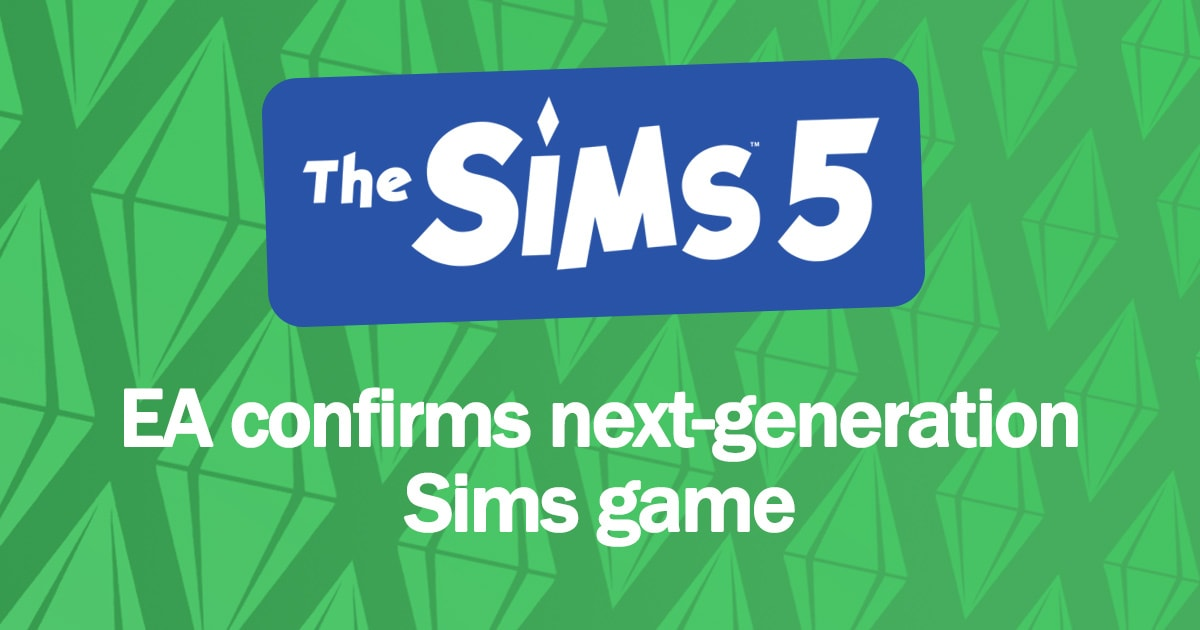Sims 5 confirmed by Electronic Arts' CEO Andrew Wilson
