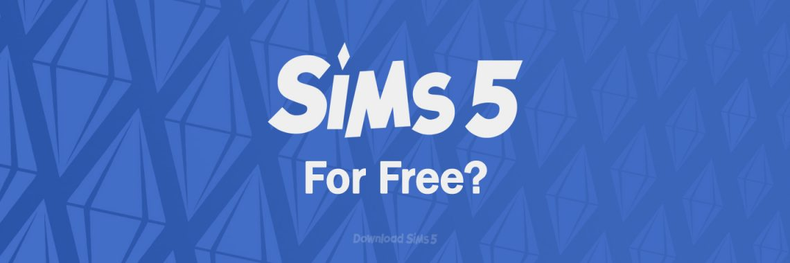 Download Sims 5 for free